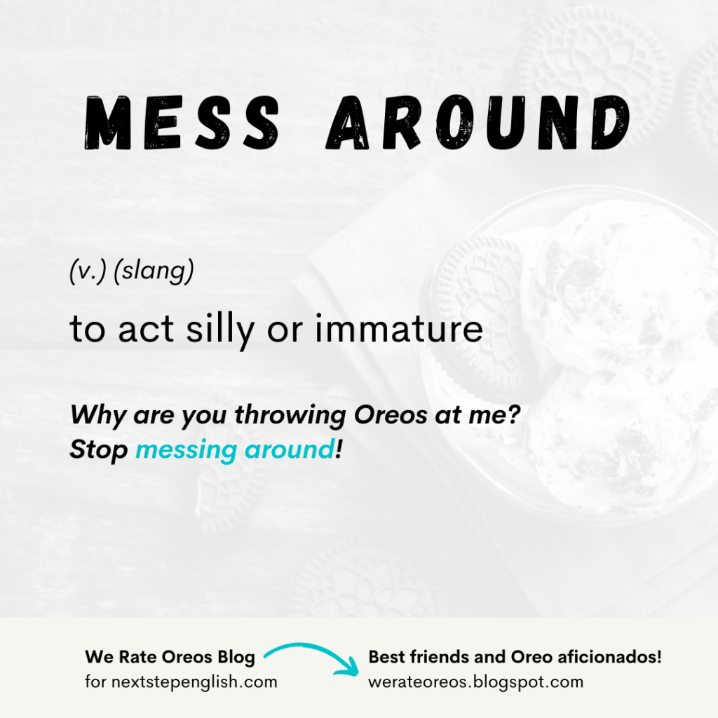 Mess Around Phrasal Verb Meaning